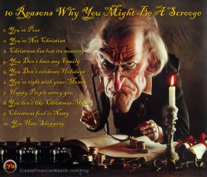 10 reason why you might be a scrooge